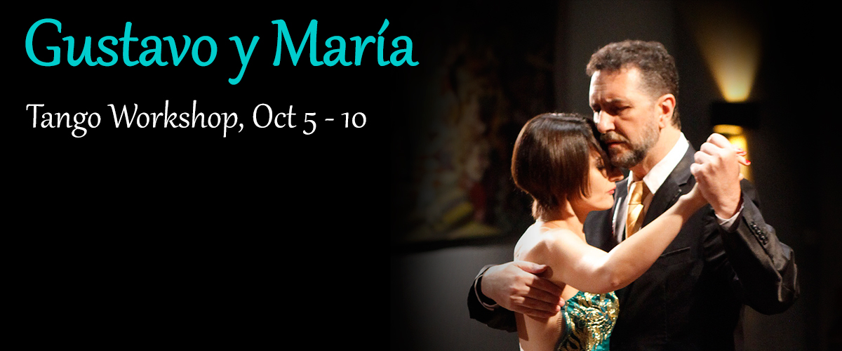 Gustavo y María - Tango Workshop October 5-10